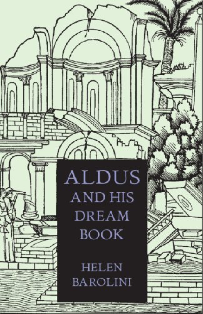 Barolini Aldus and His Dream Book