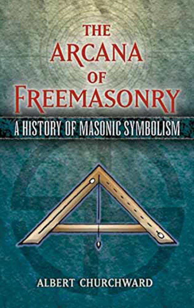 Churchward The Arcana of Freemasonry