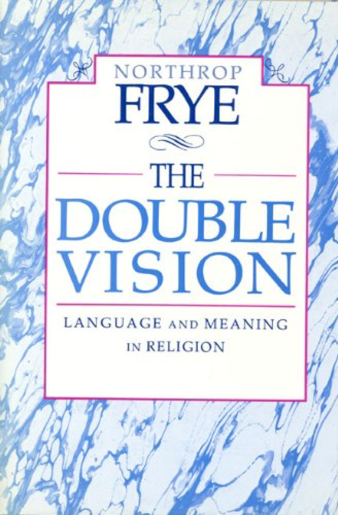 Frye The Double Vision
