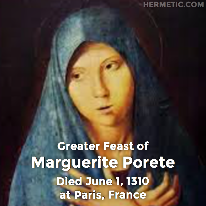 Hermetic calendar Jun 1 Marguerite Porete