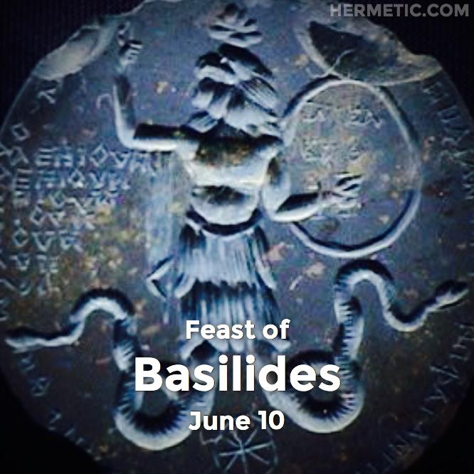 Hermetic calendar Jun 10 Basilides