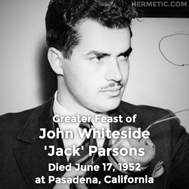 Hermetic calendar Jun 17 Jack Parsons