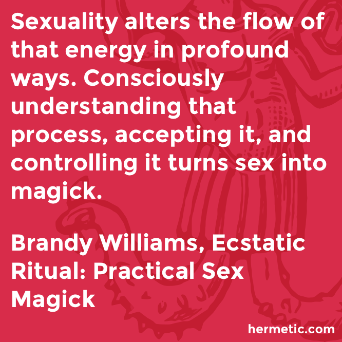 Hermetic quote Williams Ecstatic flow