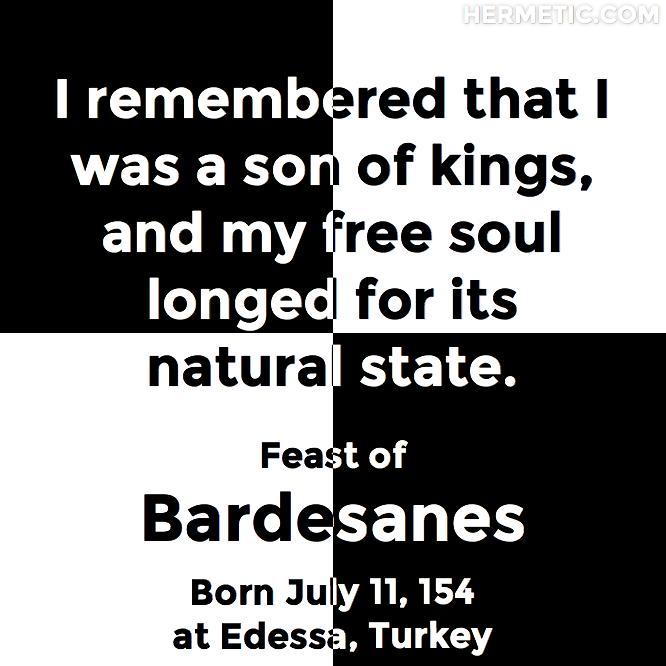 Hermetic calendar Jul 11 Bardesanes