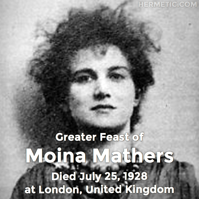 Hermetic calendar Jul 25 Moina Mathers