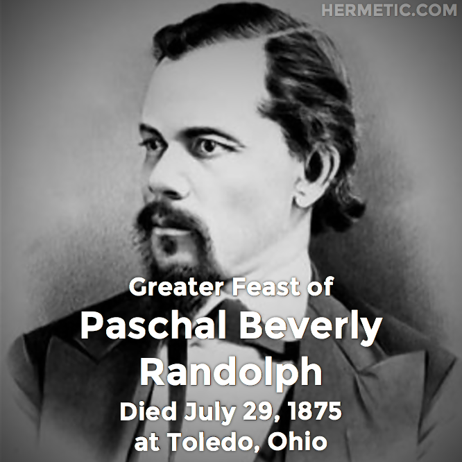 Hermetic calendar Jul 29 Paschal Beverly Randolph