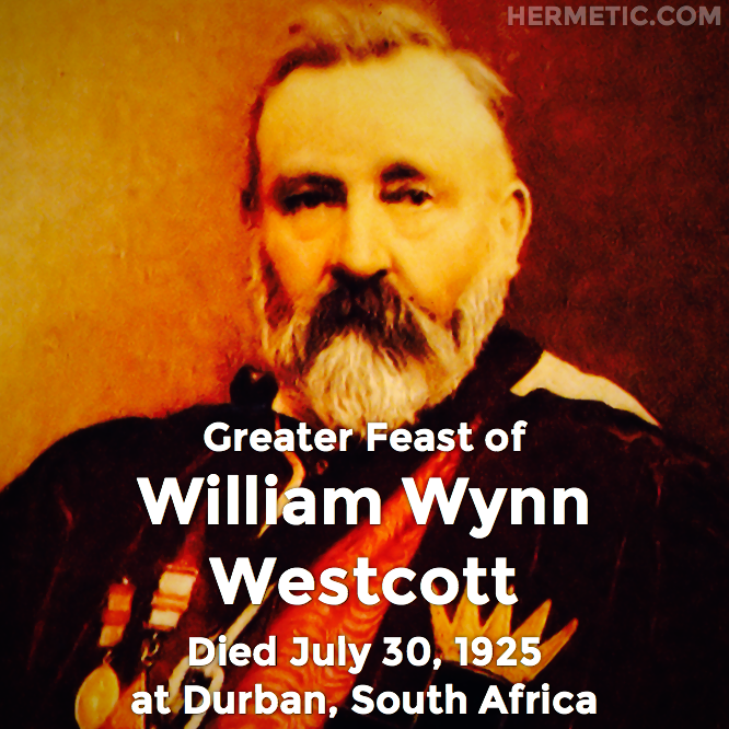 Hermetic calendar Jul 30 William Wynn Westcott
