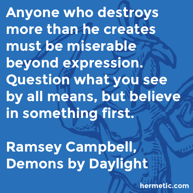 Hermetic quote Campbell Demons believe