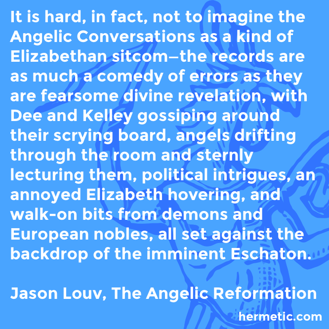 Hermetic quote Louv Reformation sitcom