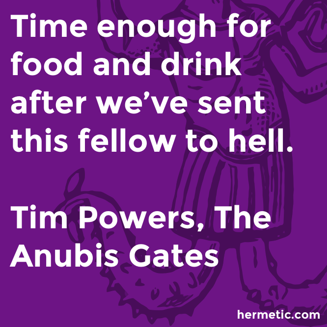 Hermetic quote Powers Anubis time