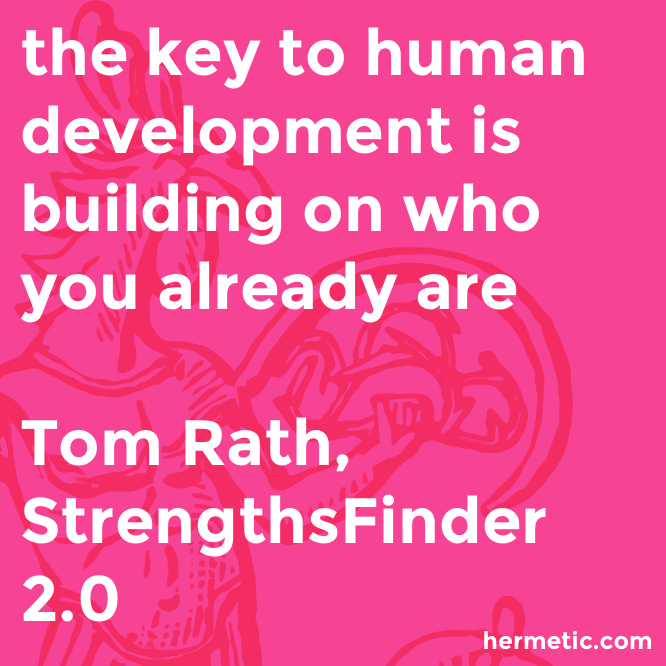 Hermetic quote Rath Strengthsfinder key