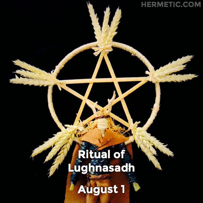 Hermetic calendar Aug 1 Lughnasadh