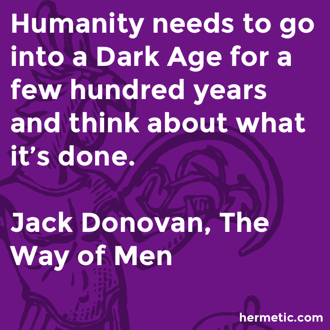Hermetic quote Donovan Men think