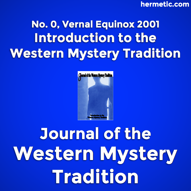 Hermetic sections JWMT 0 Introduction to the Western Mystery Tradition