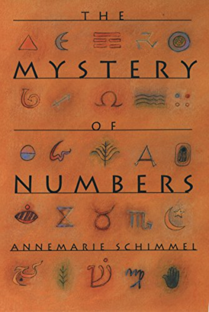Schimmel The Mystery of Numbers
