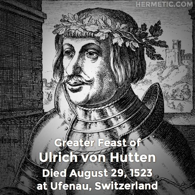 Hermetic calendar Aug 29 Ulrich von Hutten