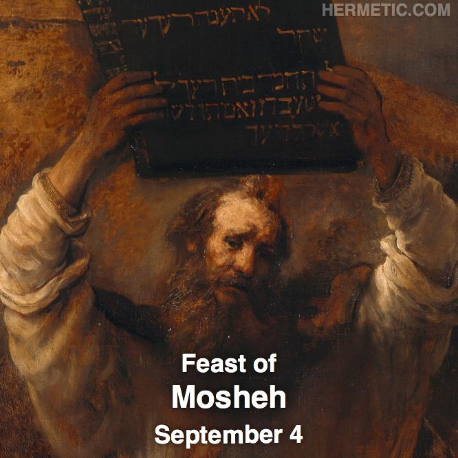 Hermetic calendar Sep 4 Mosheh