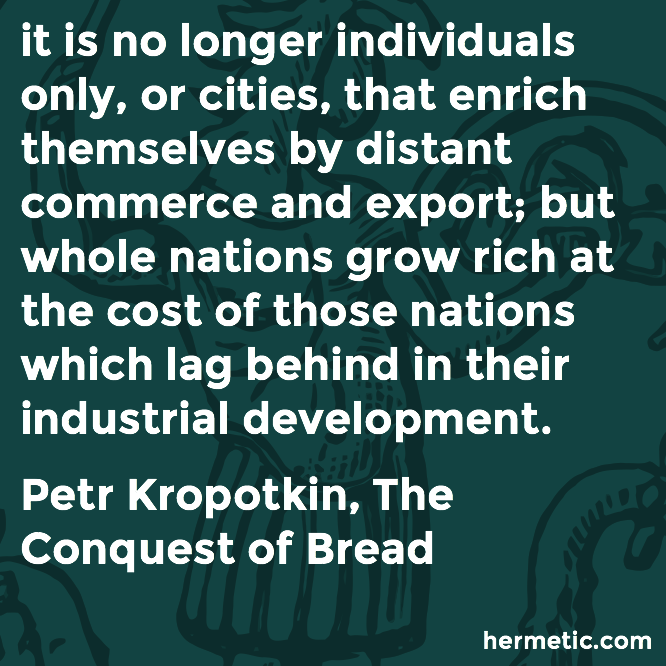 Hermetic quote Kropotkin Bread rich