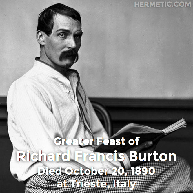 Hermetic calendar October 20 Richard Francis Burton greater feast