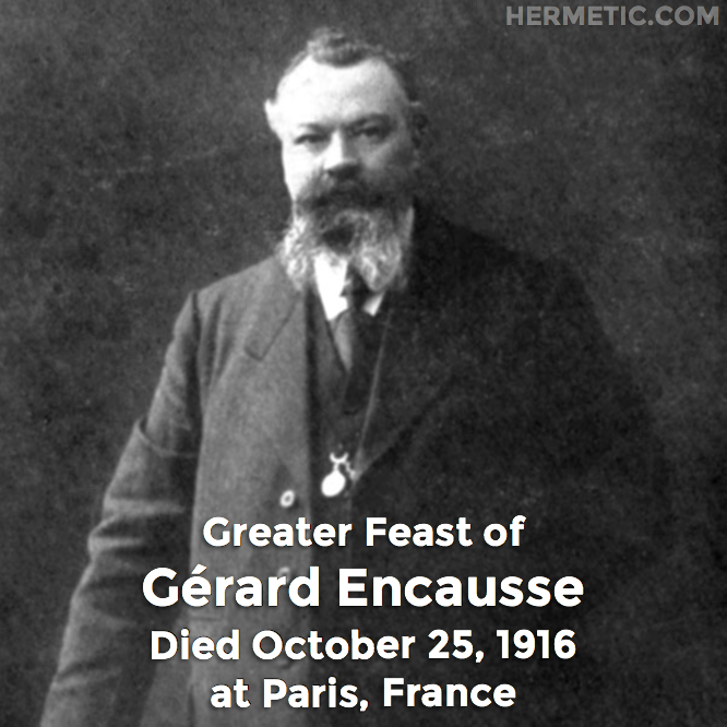 Hermetic calendar October 25 Gerard Encausse greater feast