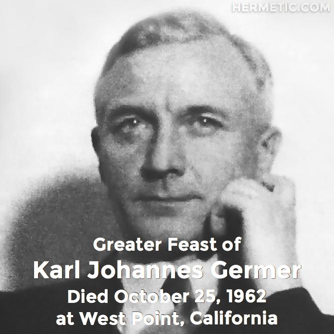 Hermetic calendar October 25 Karl Johannes Germer Saturnus greater feast