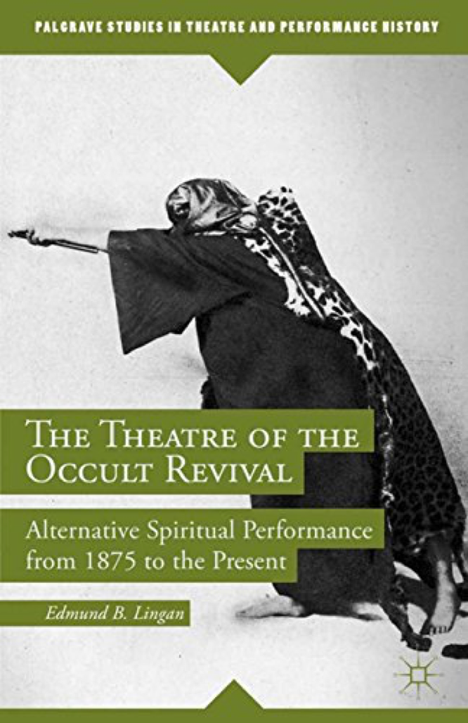 Lingan The Theatre of the Occult Revival