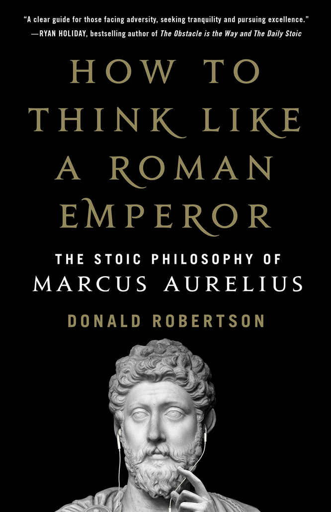 Robertson How to Think Like a Roman Emperor