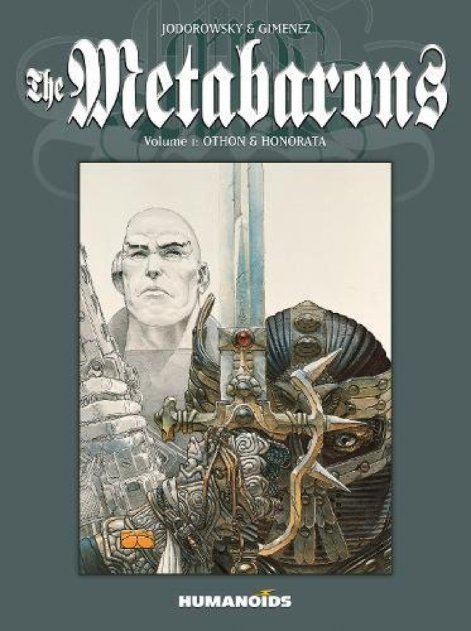 Jodorowsky Gimenez The Metabarons Othon Honorata