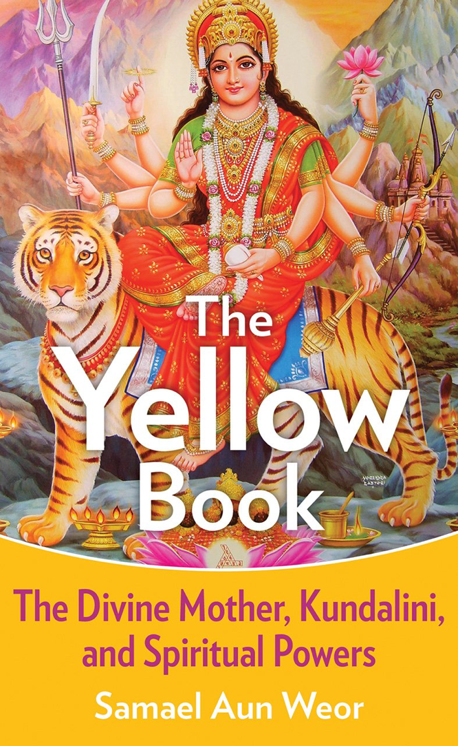 Aun Weor The Yellow Book