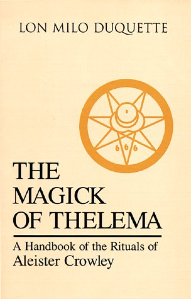 DuQuette The Magick of Thelema