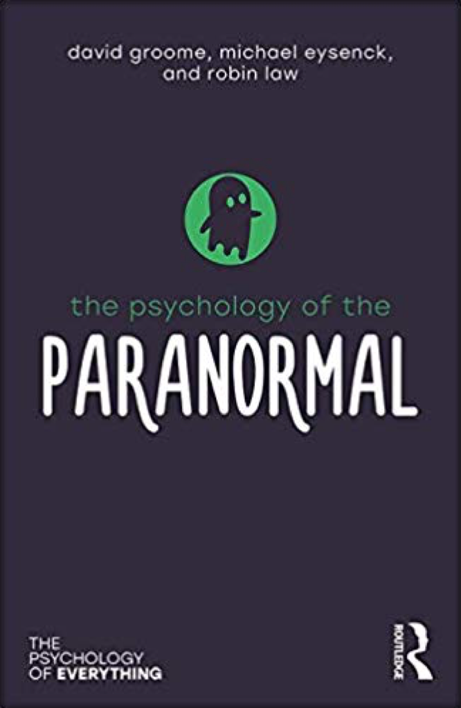 Groome Eysenck Law The Psychology of the Paranormal