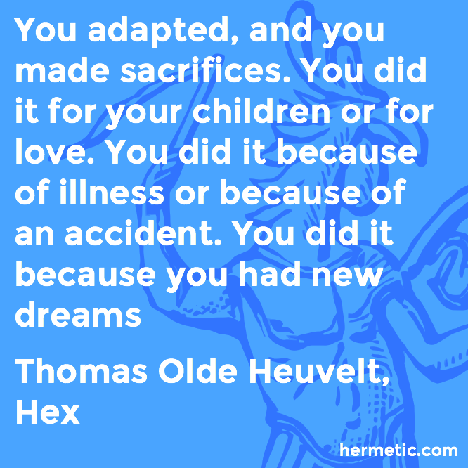 Hermetic quote Heuvelt Hex dreams