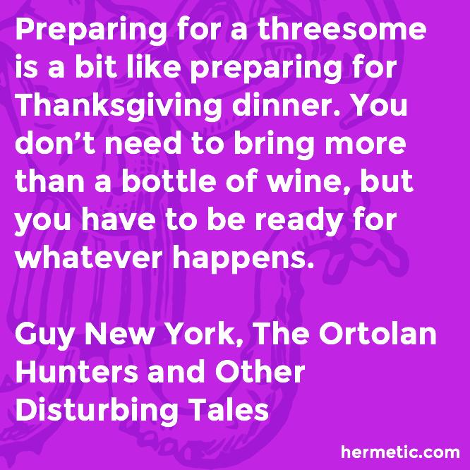 Hermetic quote New York Ortolan threesome