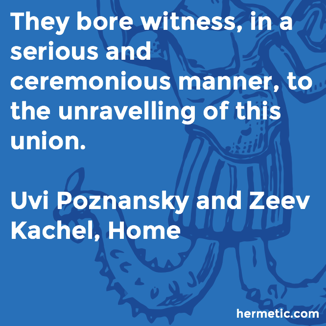 Hermetic quote Poznansky Kachel Home unravelling