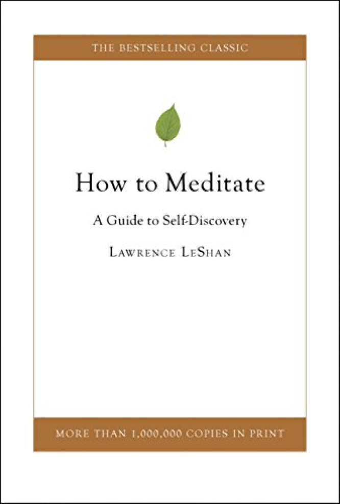 LeShan How to Meditate
