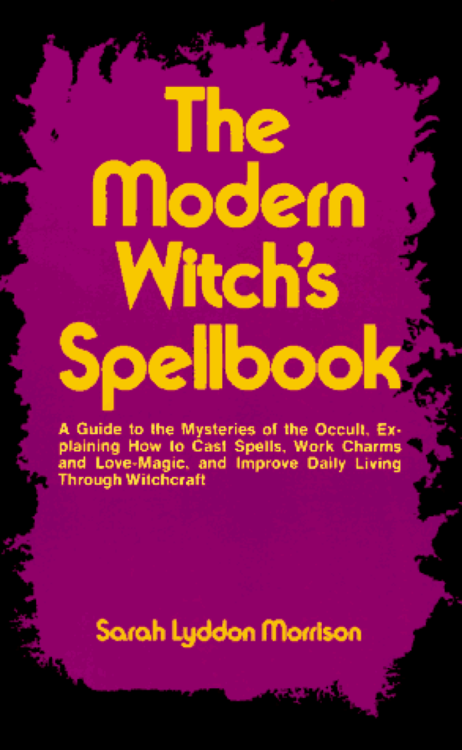 Morrison The Modern Witch's Spellbook