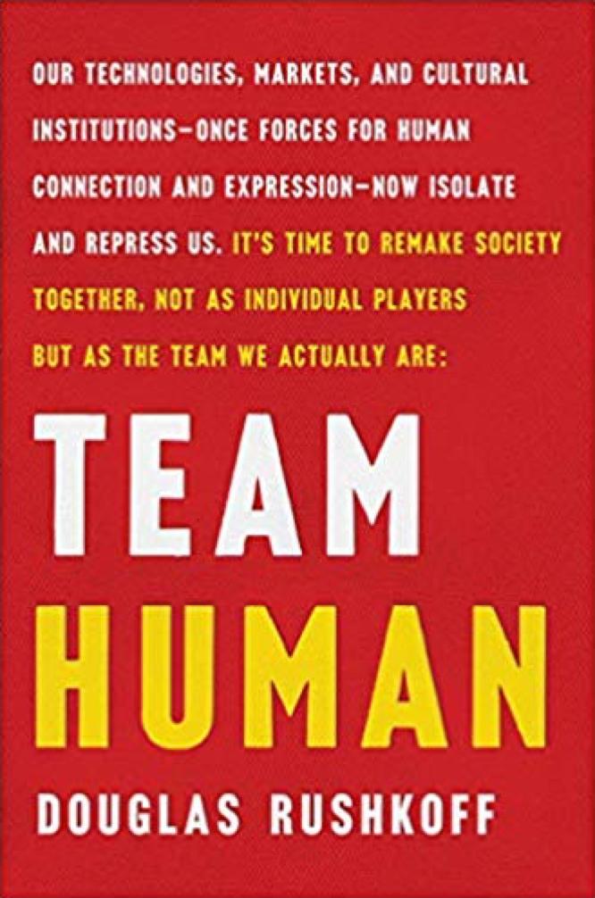 Rushkoff Team Human