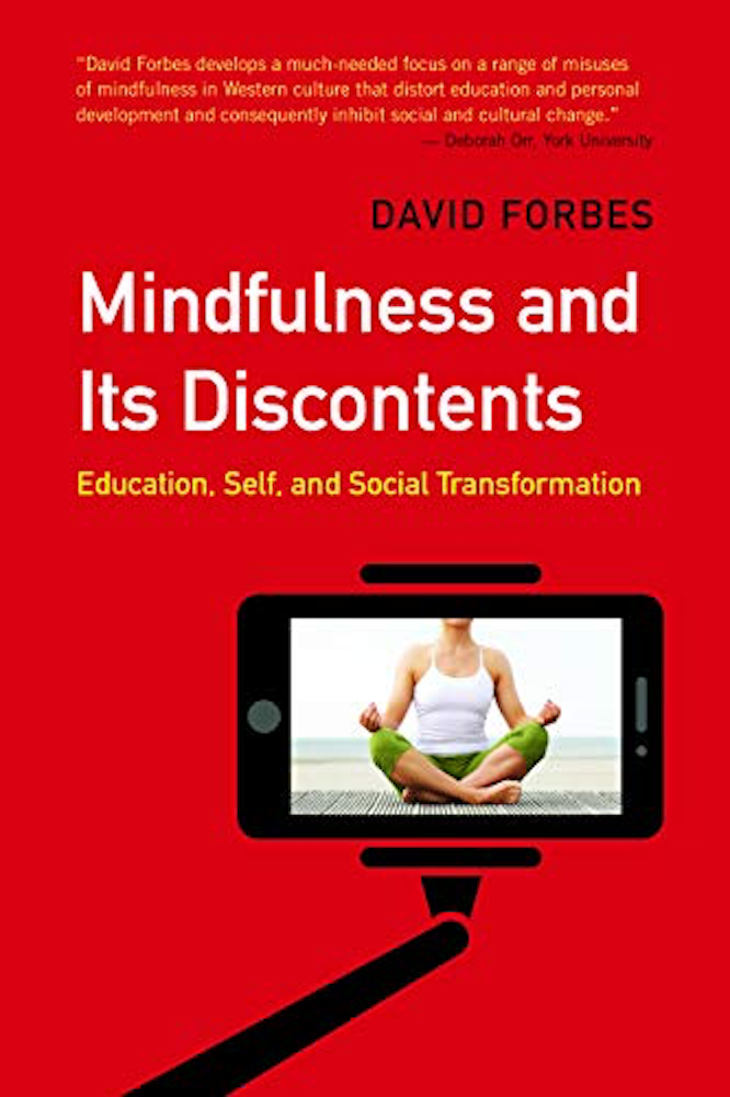 Forbes Mindfulness and Its Discontents