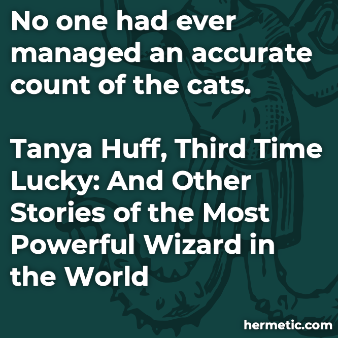 Hermetic quote Huff Lucky cats