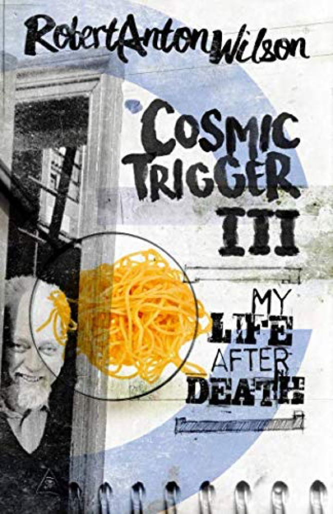 Wilson Cosmic Trigger III Hilaritas