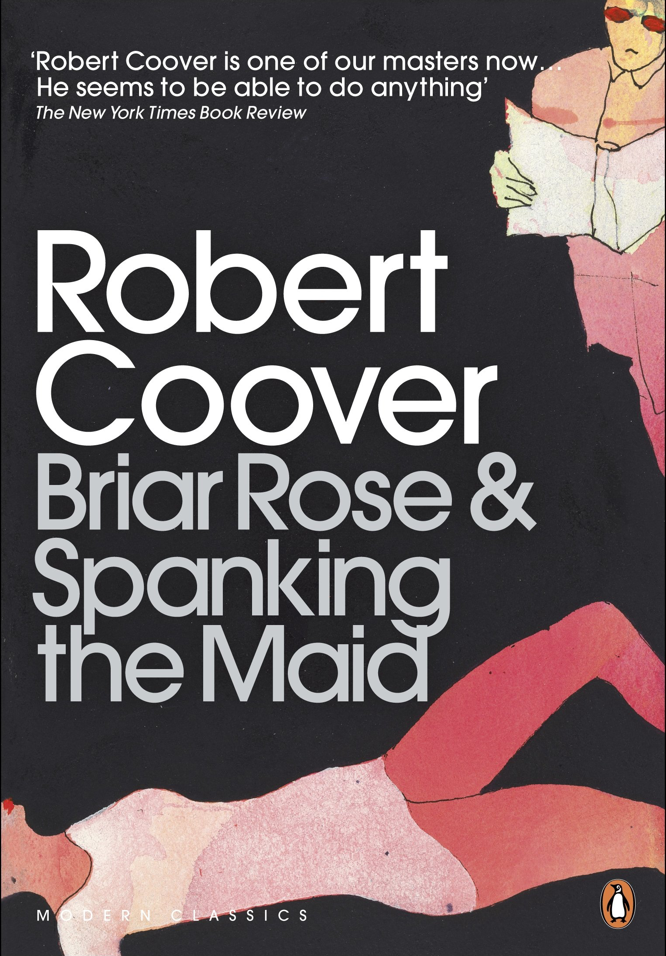 Coover Briar Rose and Spanking the Maid
