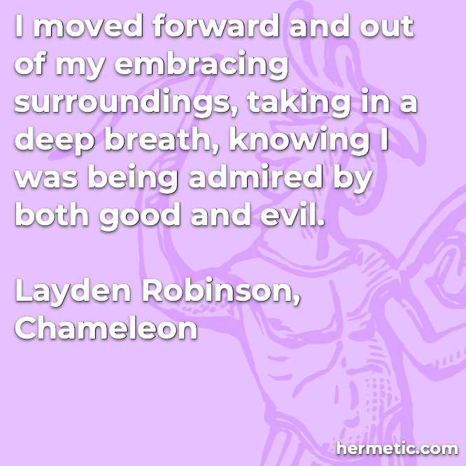 Hermetic quote Layden Chameleon admired