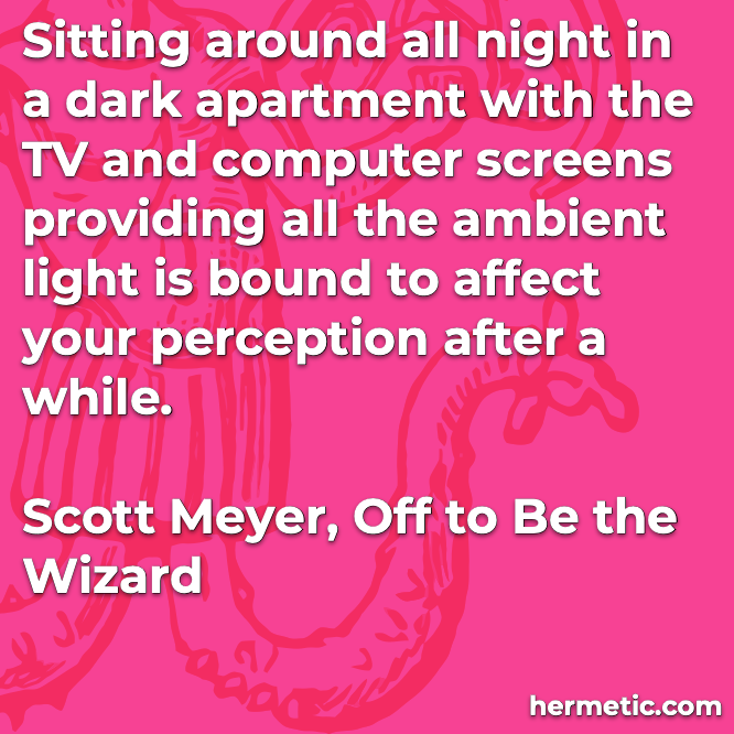 Hermetic quote Meyer Wizard perception