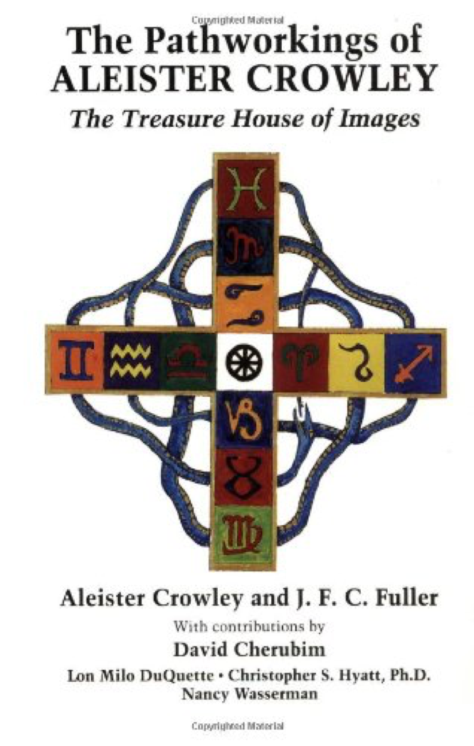 Fuller The Pathworkings of Aleister Crowley