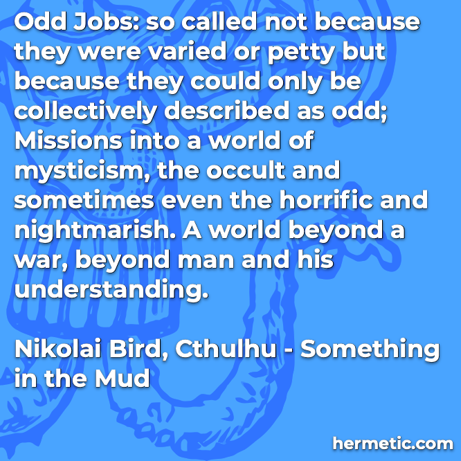Hermetic quote Bird Cthulhu jobs