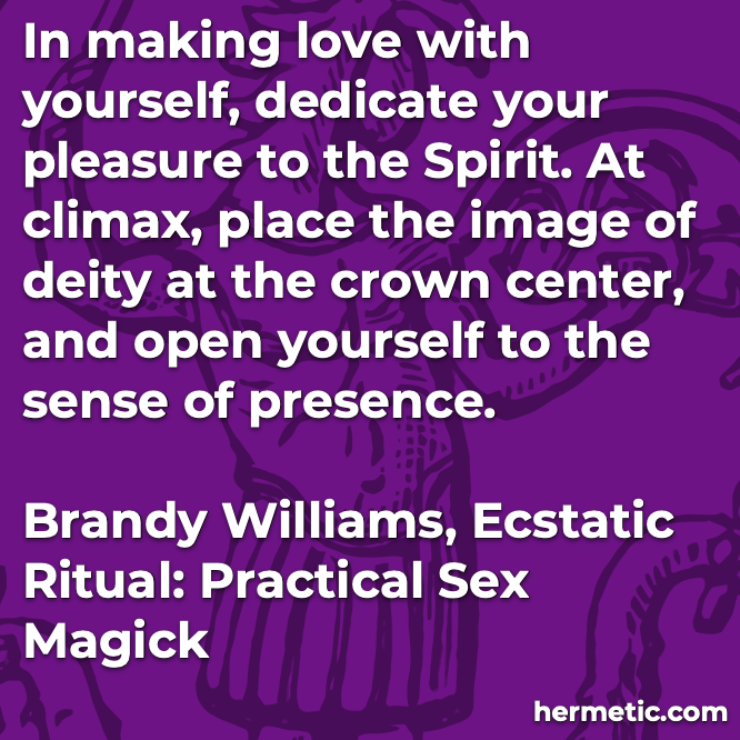 Hermetic quote Williams Ecstatic spirit