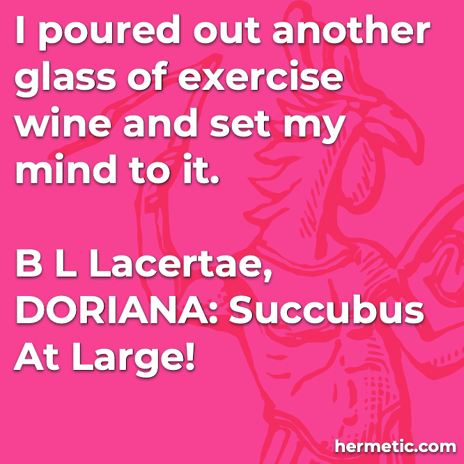 Hermetic quote Lacertae Doriana wine
