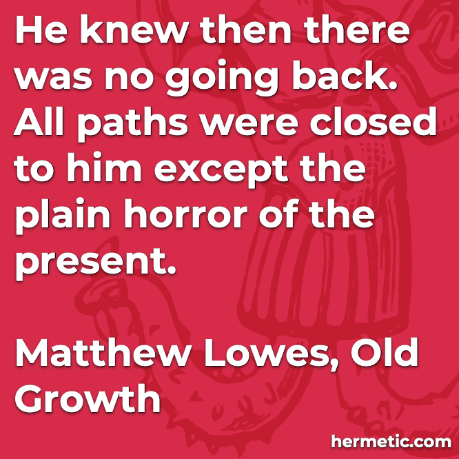 Hermetic quote Lowe Growth present