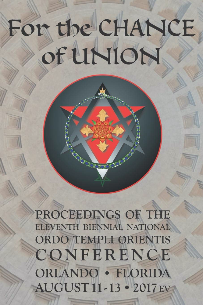 Ordo Templi Orientis OTO For the Chance of Union