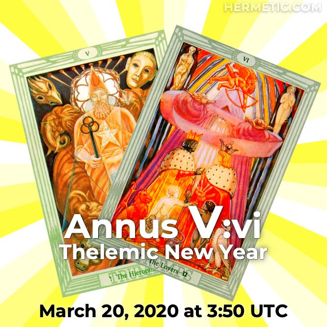 Hermetic calendar Mar 20 2020 Annus V vi Thelemic New Year